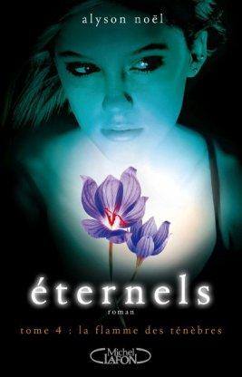 SORTIE DU JOUR: ETERNELS, T.4 : LA FLAMME DES TENEBRES