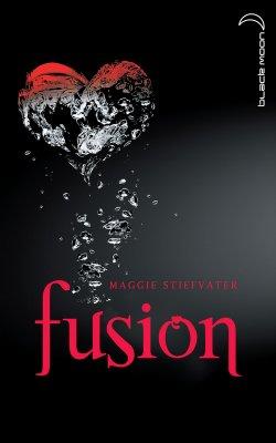 SORTIE DU JOUR: FUSION (FOREVER) DE MAGGIE STIEFVATER