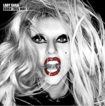 SORTIE DU JOUR : LADY GAGA - BORN THIS WAY