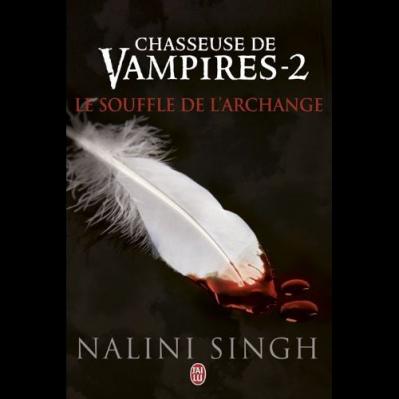 SORTIE DU JOURL: LE SOUFFLE DE L'ARCHANGE DE NALINI SINGH *****