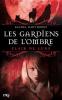 LES GARDIENS DE L'OMBRE TOME 2 : CLAIR DE LUNE DE RACHEL HAWTHORNE