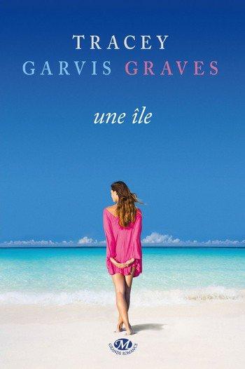 UNE ILE DE TRACEY GARVIS GRAVES