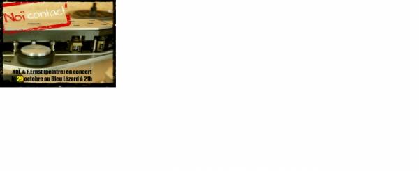 NOÏ. au Bleu Lézard le 29.10.2015
