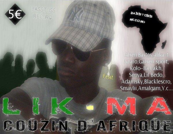 Mixtape Couzin D'afrique Sortie Mai 2010.