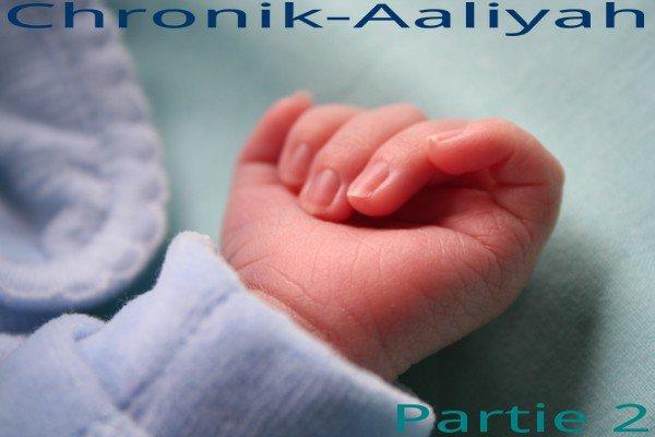 Chronik-Aaliyah Partie 2