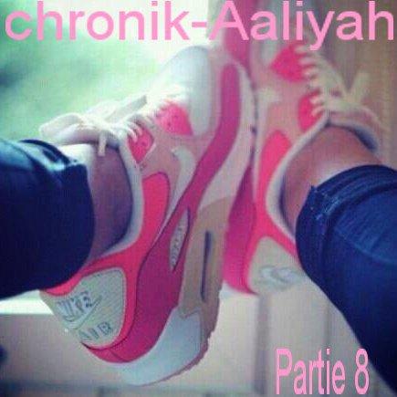 Chronik-Aaliyah Partie 8