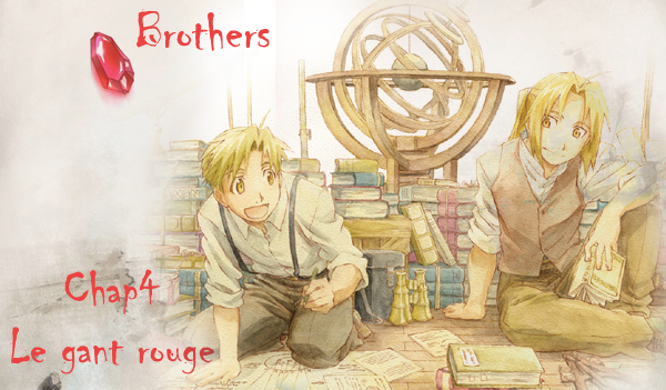 ♦ Brothers Chapitre 4 ♦