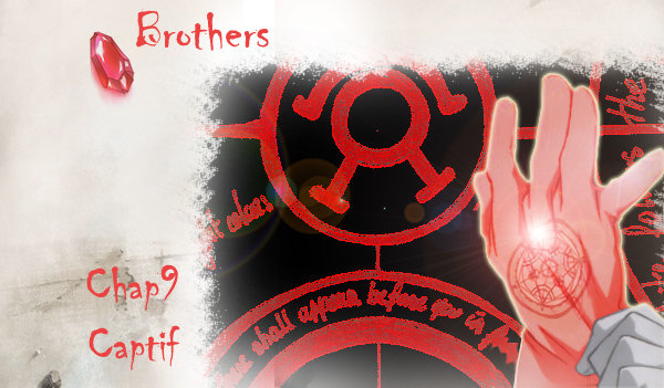 ♦ Brothers Chapitre 9 ♦