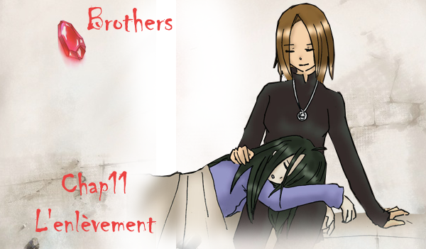 ♦ Brothers Chapitre 11 ♦