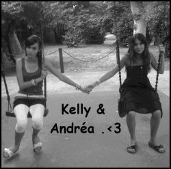 ~ Kelly & Andréaa .♥