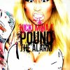 nicki minaj-Pound the Alarm