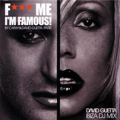 F*** Me I'm Famous  (2003)