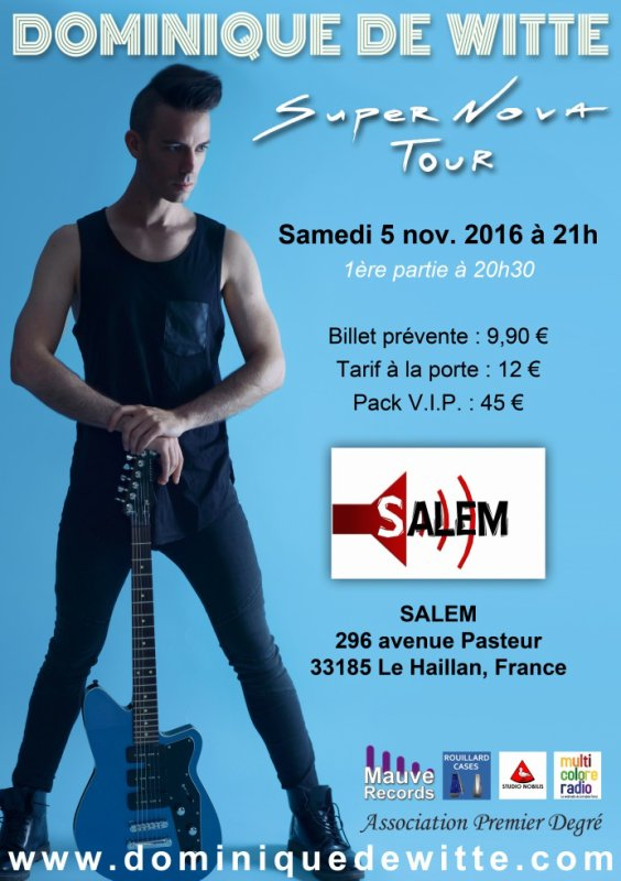 Dominique de Witte en CONCERT au SALEM - 05/11/16 - SUPERNOVA TOUR