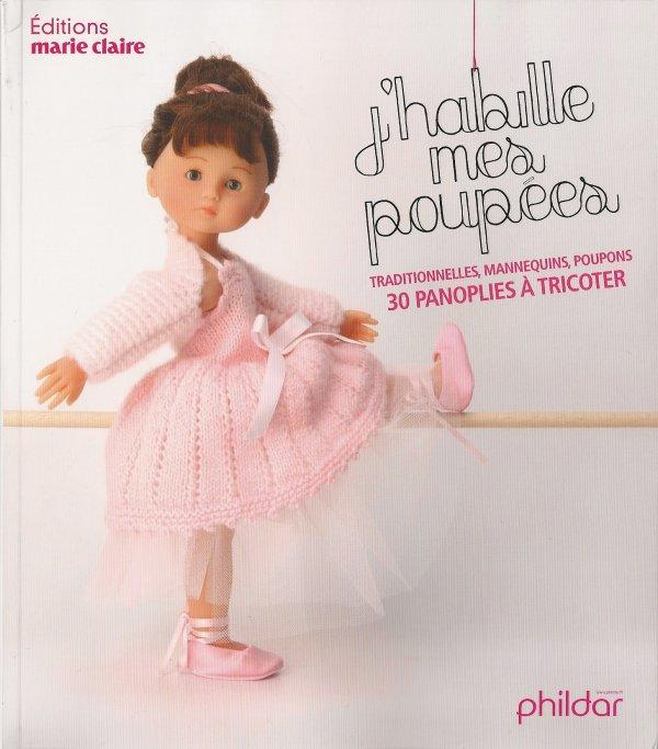 J'habille mes poupées aux éditions marie Claire