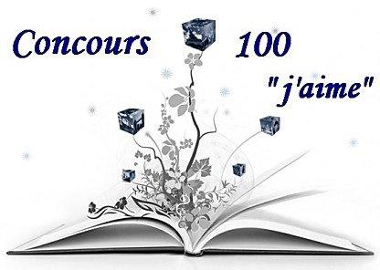 """Concours des """" 100 j'aime """"."""