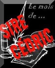 Le mois de... Sire Cédric répond à mes questions !