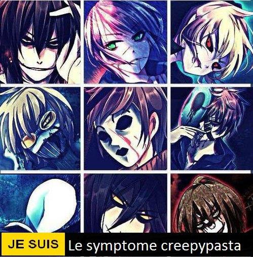 Je suis le symptôme : Creepypasta