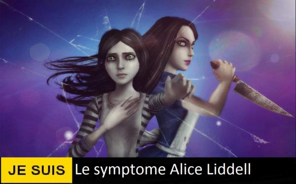 Je suis le symptome : Alice Liddell