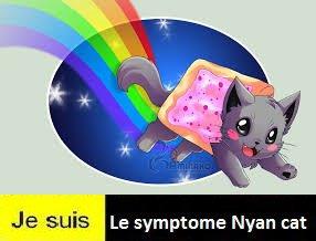 Je suis le symptôme : Nyan cat