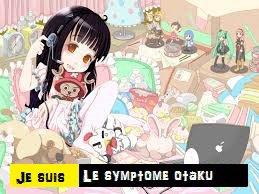 Je suis le symptôme : otaku