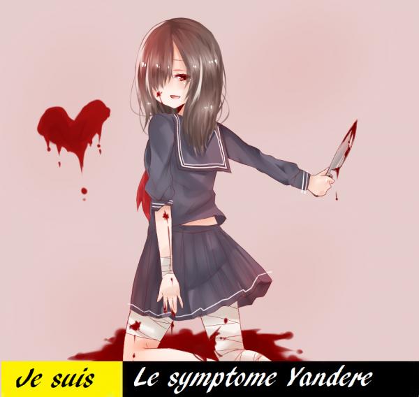 Je suis le symptome : Yandere