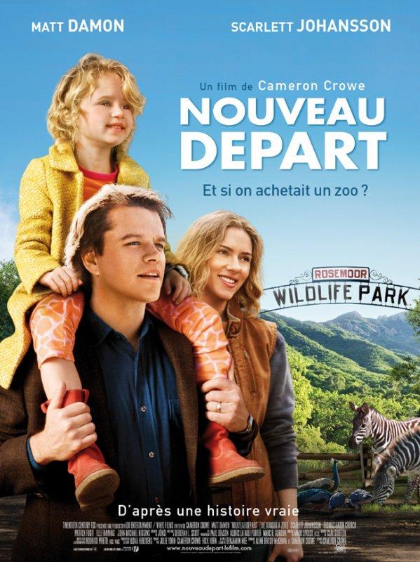 """Voilà l'affiche Française du film d'Elle 'Nouveau Départ"""" (""""We Bought A Zoo"""" en Anglais) ainsi que la Bande Annonce du film en Français !"""
