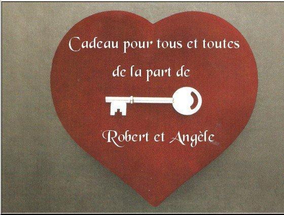 Magnifique cadeau de Robert et Angel !!