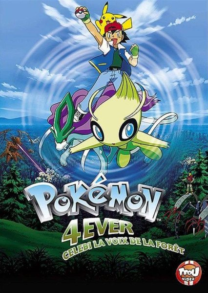 Pokemon film 4 : Celebi la voix de la forêt