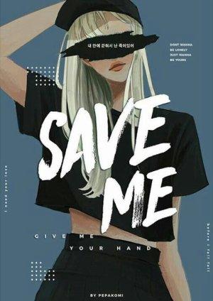 Save Me.