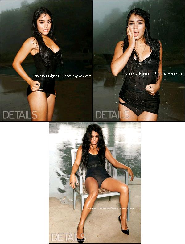 . ___Nouveau photoshoot où Vanessa est trèèès sexy pour le magazine Details.__Tu aimes le côté sexy ? .