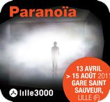 EXPOSITION PARANOÏA - LILLE3000