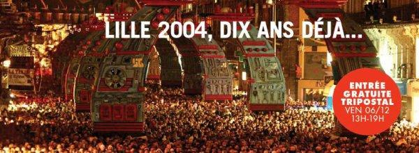 Lille2004 10 ans déjà!