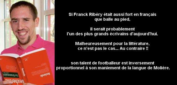 °O°O°..... L'ETRANGE LANGAGE DE FRANCK RIBERY.....°O°O°