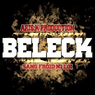 Sang Froid Ni Loi / Beleck (2011)