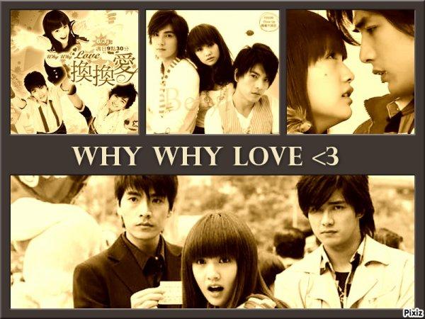 drama vu il y a pas longtemps why why love