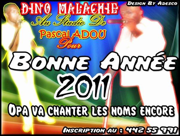 Dino Malachie rentre en studio pour SON Bonne Année 2011 Version Port Bouet