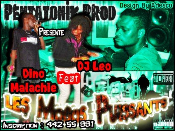 Featuring de FEU : Dino Malachie & DJ Leo = Les Mogos Puissants
