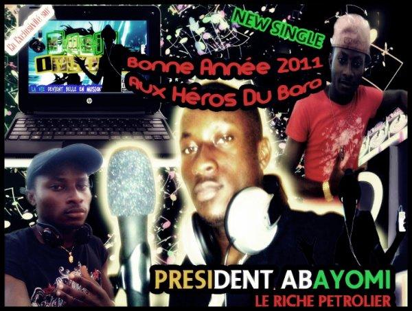 President ABAYOMI =>> Bonne Année A Tout Les Héros Du Bara  !!!!