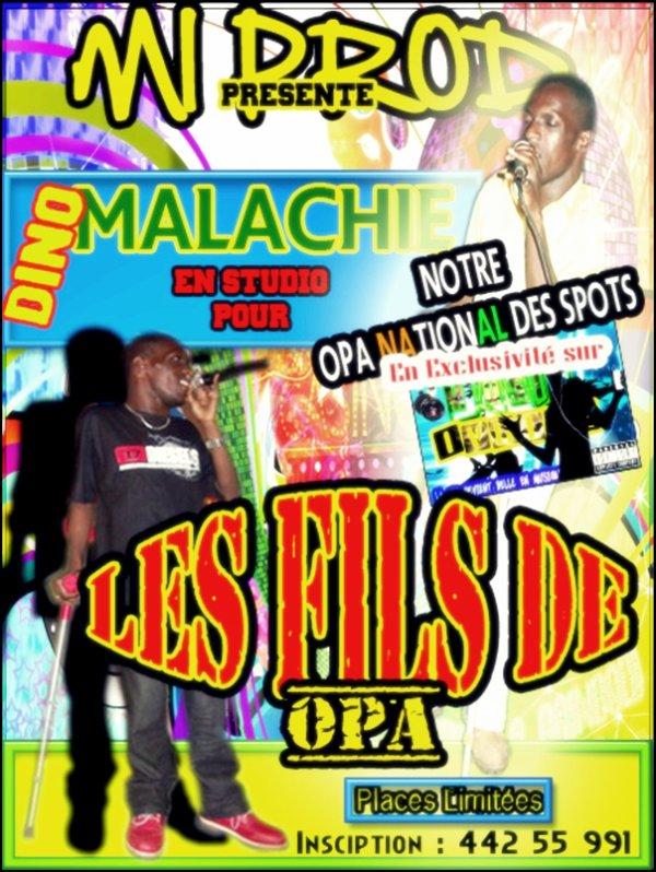 "MI PROD Presente : Dino Malachie en Studio Pour "" Les Fils De Opa """