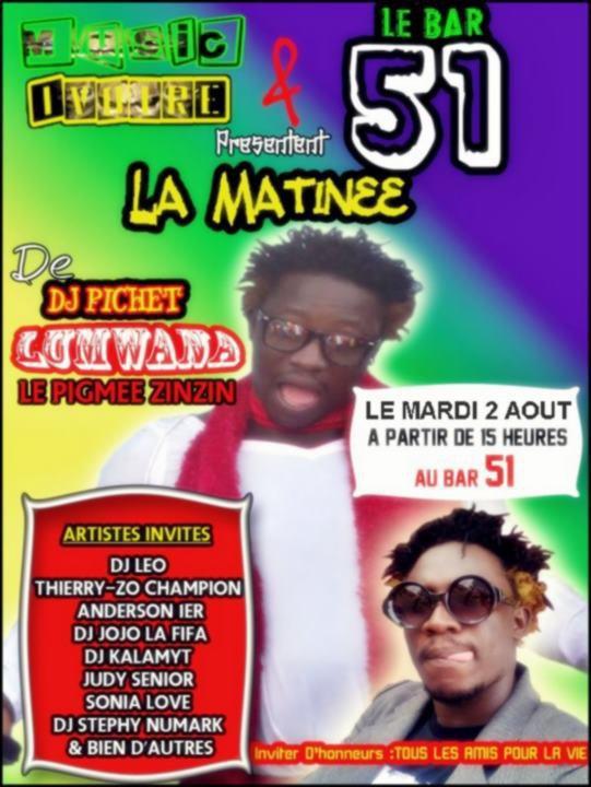 Le Bar 51 Présente La Matinée de DJ Pichet Lumwana LE ZINZIN LE MARDI 02 Aout DE 15 HEURES