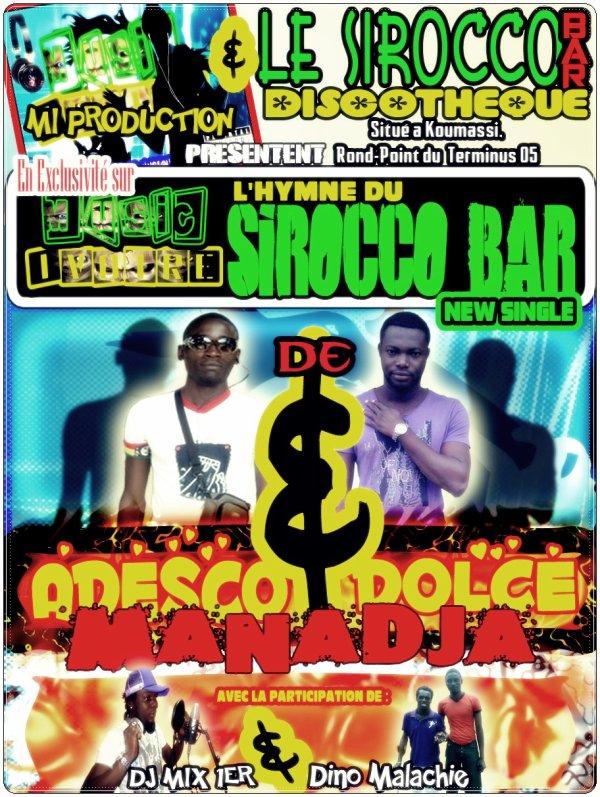 "Adesco Manadja & Dolcé Manadja dans ""L'Hymne du SIROCCO BAR"""