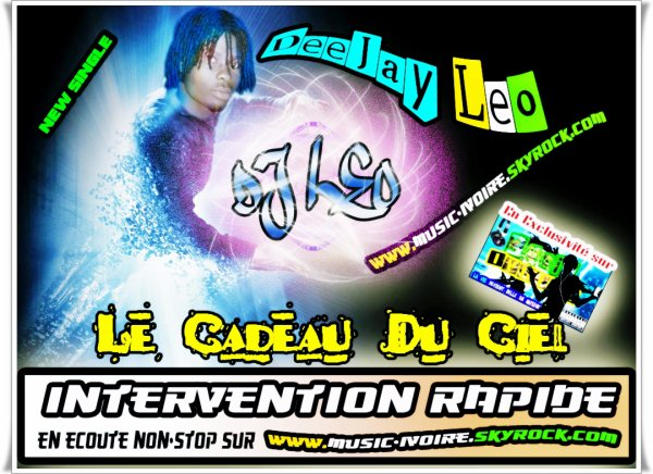Dj Leo - Le Kdo Du Ciel - Intervention Rapide...........