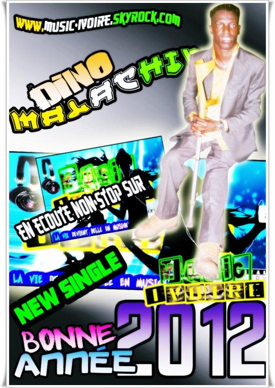 "Dino Malachie  ""Bonne Année 2012"""