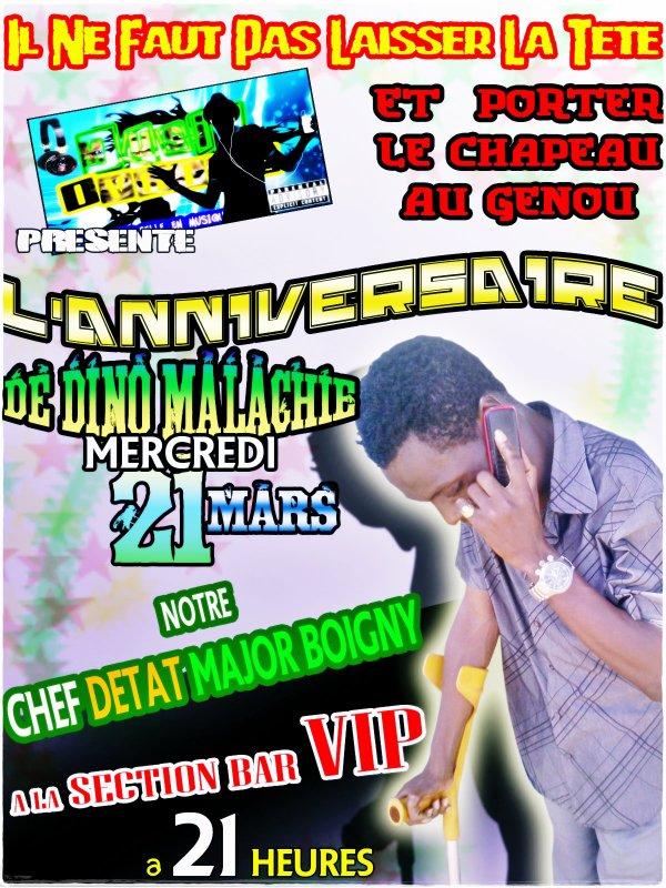 Music Ivoire (Page Officielle)) et LA SECTION BAR VIP vous Présentent Le GIGA ANNIVERSAIRE De Dino Malachie, Le Chef d'Etat Major BOIGNY........