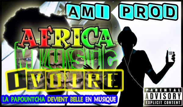 AFRICA MUSIC IVOIRE PRODUCTION