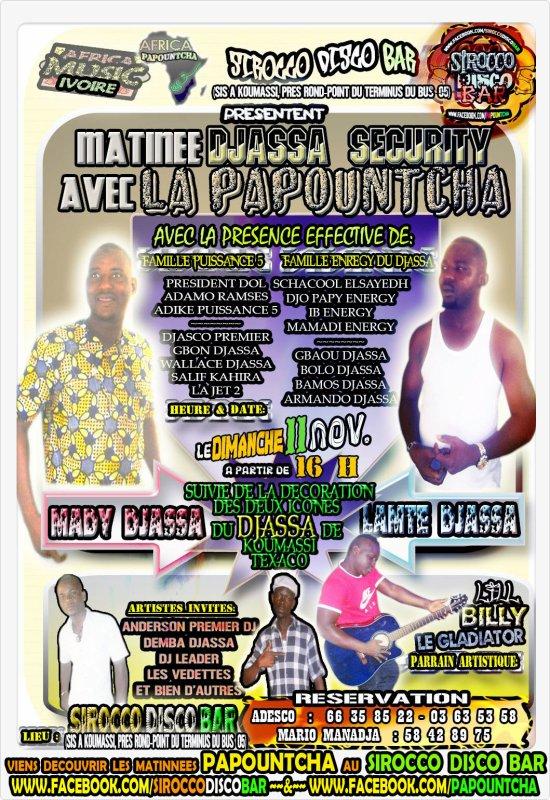 LA GRANDE MATINÉE DJASSA SECURITY AVEC La Papountcha AU SIROCCO DISCO BAR