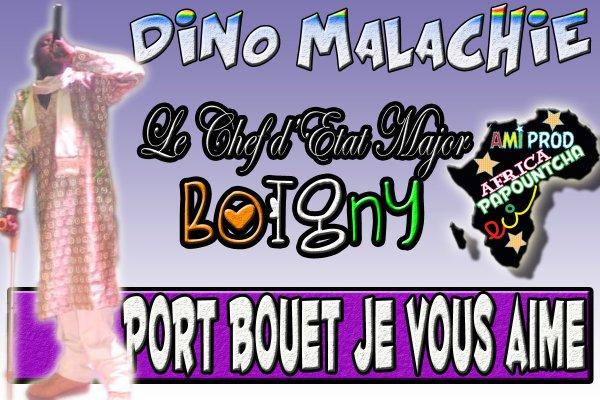 AMI PROD / Dino Malachie - Port Bouet Je Vous Aime (2013)