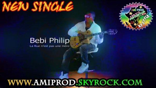 AMIPROD / BEBI PHILIP - LA RUE N'EST PAS UNE MERE (2013)