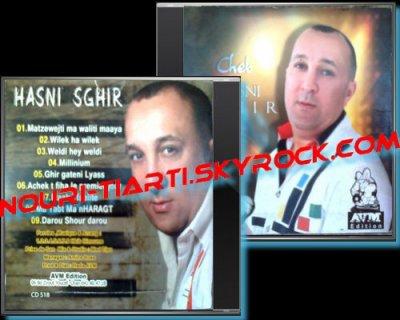 CHEB HASNI SGHIR MAAK TFABLITE 2011 FORT AVEC AVM EDITION