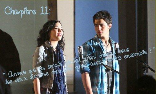 """Chapitre 11 : """" Avoue que ça serais génial qu'on chante tout les deux sur une chanson qu'on aura écrite ensemble ! """""""